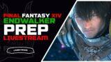 🔴FFXIV Endwalker Prep Livestream | All Players Welcome | !server !ama