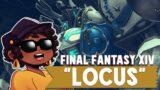 "Final Fantasy XIV ‖ ""LOCUS"" ‖ @Sleeping Forest ft. Sapphire & Paul Greene-Dennis"