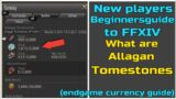 New player Beginnersguide to FFXIV What are Allagan Tomestones For?