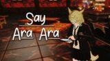 [Short] FFXIV – Ara Ara