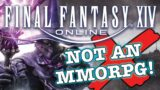 Why Final Fantasy XIV isn't an MMORPG…it's an MORPG. (Why FFXIV is beating WoW.)