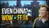 Even China's WoW players are moving to FFXIV. GLOBAL DOMINATION?