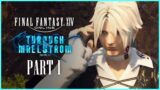 Final Fantasy XIV: THROUGH THE MAELSTROM Playthrough | Part 1 | Still Waters